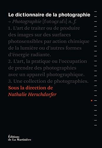 Le Dictionnaire de la photographie vient de sortir !
