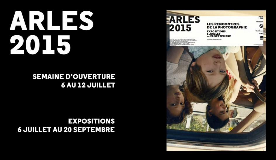 Les rencontres photographiques d'Arles, suivez le guide !